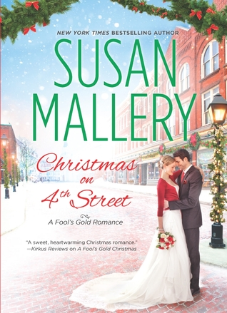 Christmas on 4th Street (Fool's Gold, #12.5)