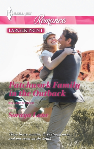 Patchwork Family in the Outback