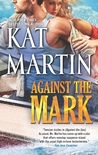 Against the Mark (The Raines of Wind Canyon, #9)