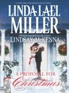 A Proposal for Christmas by Linda Lael Miller