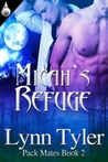 Micah's Refuge by Lynn Tyler