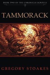 Tammorack: The Chronicle Scrolls (Volume 2)