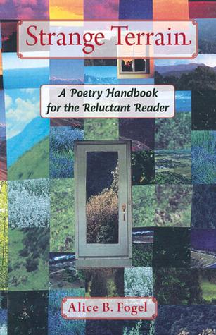 Strange Terrain: A Poetry Handbook for the Reluctant Reader