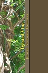 Twisted Vine: An Anthology of Short Stories and Poems