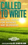 Book cover for Called To Write, Biblical Truths For Authors and Bloggers