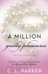 A Million Guilty Pleasures (Million Dollar Duet, #2)