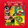Northwest Coast Native Animals by Kelly Robinson