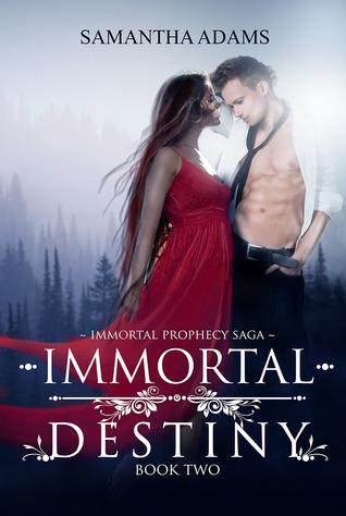Immortal Destiny (The Immortal Prophecy Saga #2)