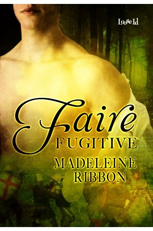 Faire Fugitive (The Faire Folk, #1)