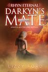 Darkyn's Mate (Rhyn Eternal, #3)