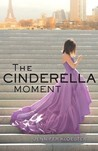 The Cinderella Moment by Jennifer Kloester