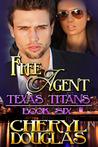 Free Agent (Texas Titans, #6)