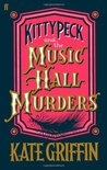 Kitty Peck and the Music Hall Murders (Kitty Peck #1)