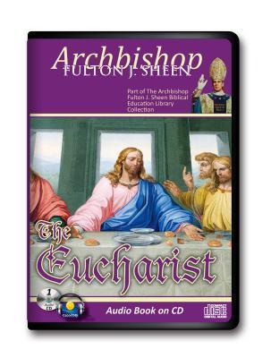 The Eucharist, Christ Present for Us