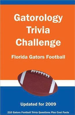 Gatorology Trivia Challenge:Florida GatorsFootball