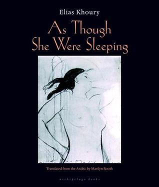 As Though She Were Sleeping by Elias Khoury