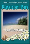 Passion Bay (Moon Island, # 1)