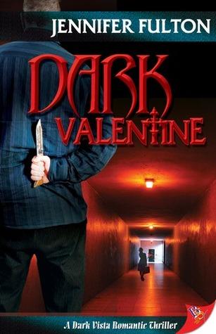 Dark Valentine by Jennifer Fulton