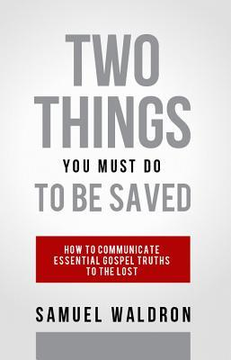 Two Things You Must Do to Be Saved (ePUB)