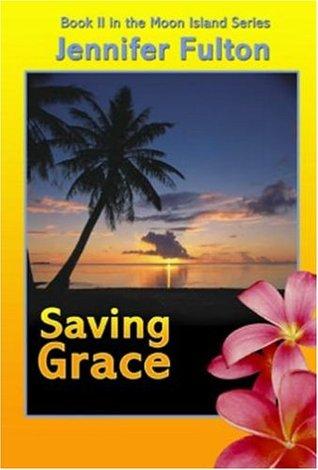 Saving Grace(Moon Island 2) EPUB