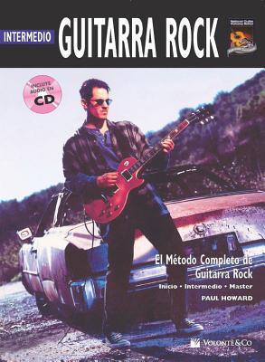 Guitarra Rock Intermedio: Intermediate Rock Guitar (Spanish Language Edition), Book & CD por Alfred A. Knopf Publishing Company