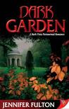 Dark Garden (Dark Vista, #3)