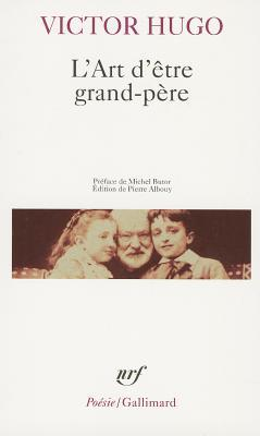 Ebook L'Art d'être grand-père by Victor Hugo read!