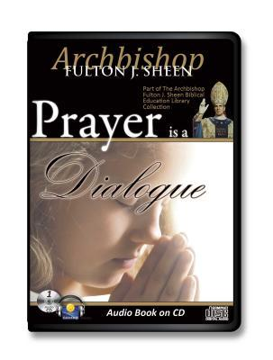 Prayer Is a Dialogue