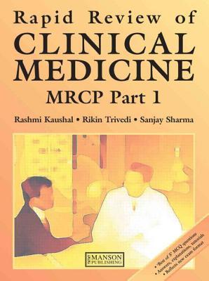 Rapid Review of Clinical Medicine for MRCP Part 1