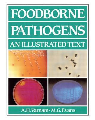 Foodborne Pathogens: An Illustrated Text