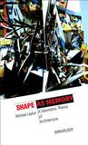 Shape as Memory: A Geometric Theory of Architecture