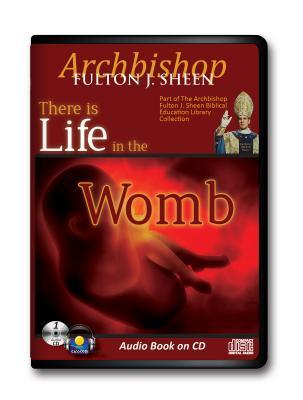 There Is Life in the Womb
