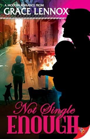 Not Single Enough by Grace Lennox