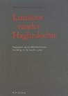 Lantsloot vander Haghedochte Fragmenten van een Middelnederlandse bewerking van de