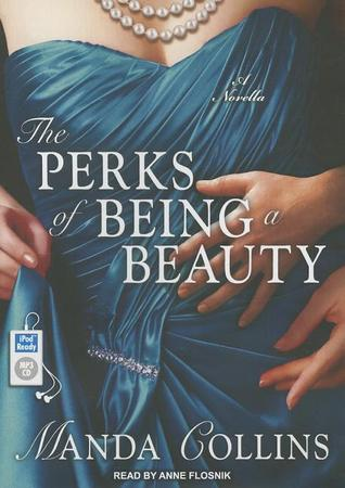 The Perks of Being a Beauty: A Novella (Ugly Ducklings Trilogy)