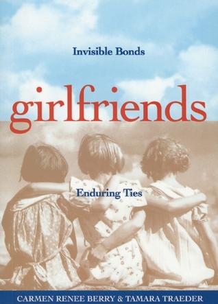 Girlfriends by Carmen Renee Berry