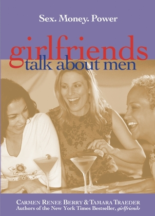 Descargar libros de iPhone de iTunes Girlfriends Talk About Men: Sex, Money, Power