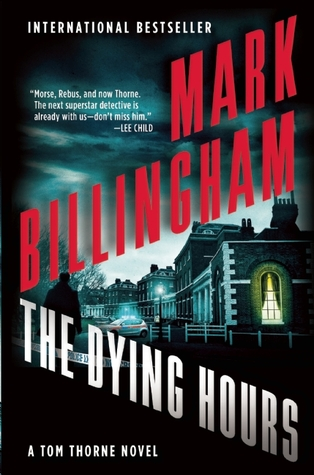 The Dying Hours (Tom Thorne, #11)