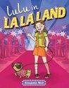 Lulu in La La Land