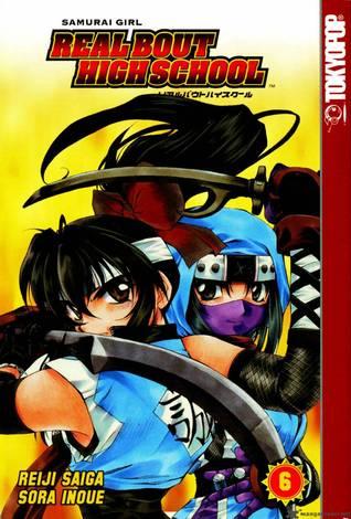 Samurai Girl: Real Bout High School, Vol. 06