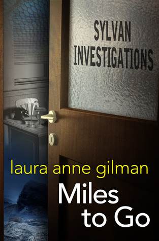 Miles to Go (Sylvan Investigations, #1)