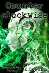 Counterclockwise (Caecilius Rex, #2)