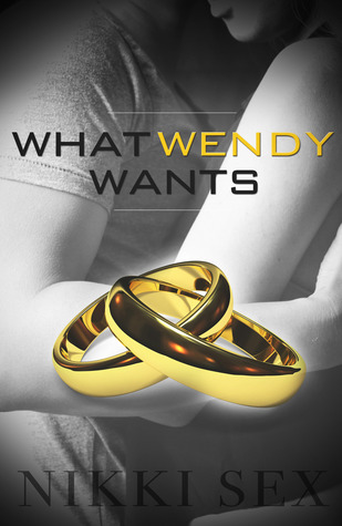 What Wendy Wants