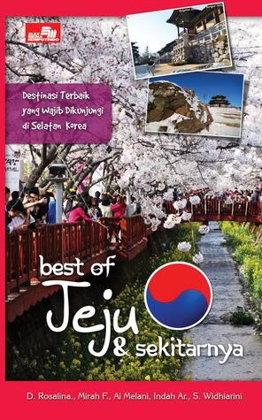 Best of Jeju dan Sekitarnya by D. Rosalina