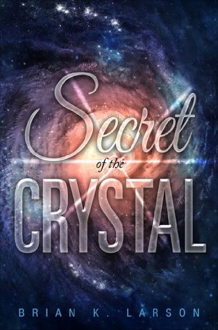 Secret of the Crystal
