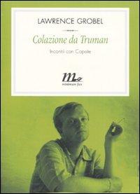 Colazione da Truman: Incontri con Capote