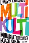 Multikulti: Monikulttuurisuuden käsikirja