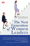 The Next Generation of Women Leaders (Manajemen)