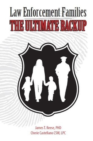 Law Enforcement Families: The Ultimate Backup