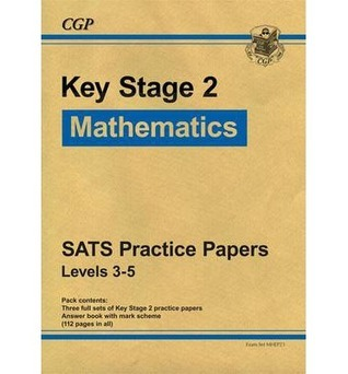 Mathematics: Key Stage 2: SATS Practice Papers: Levels 3-5: Set 1